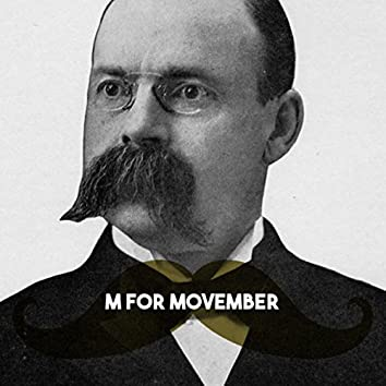 M for Movember