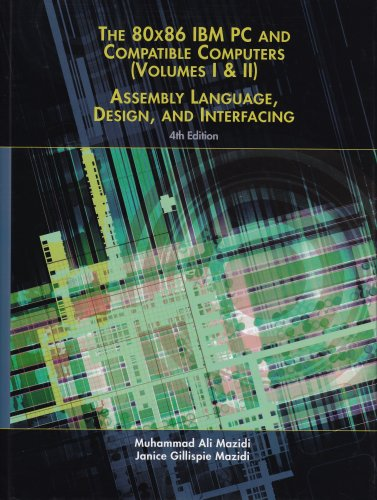 80X86 IBM PC and Compatible Computers: Assembly Language, Design, and Interfacing