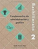 Fundamentos de administración y gestión (Edición en blanco y negro)