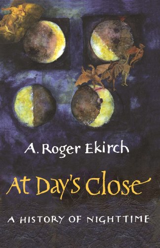 At Day's Close: A History of Nighttime (English Edition)