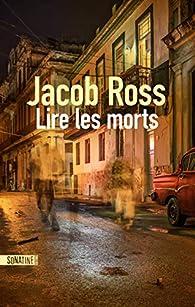 Lire les morts par Jacob Ross