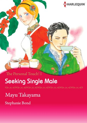 Seeking Single Male: Harlequin comics (The Personal Touch! Book 1) (English Edition)