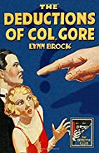 The Deductions of Colonel Gore (Detective Club Crime Classics)
