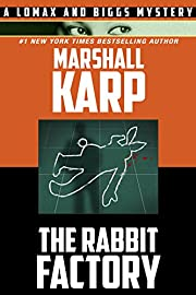The Rabbit Factory (A Lomax & Biggs Mystery Book 1)
