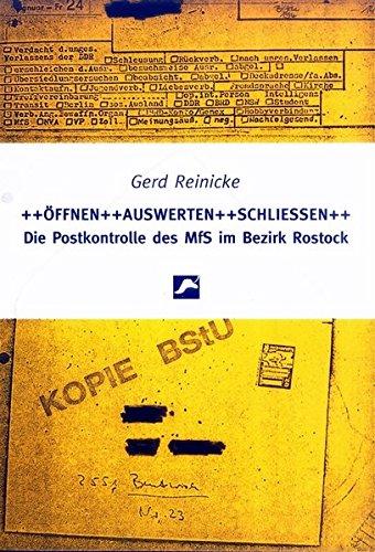 Öffnen, auswerten, schliessen: Die Postkontrolle des MfS im Bezirk Rostock