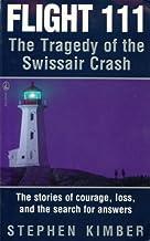 Flight 111: The Tragedy of the Swissair Crash (English Edition)