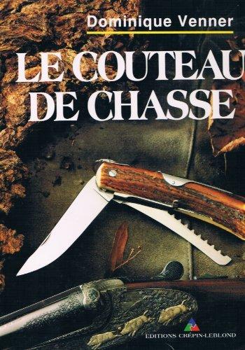 Le couteau de chasse