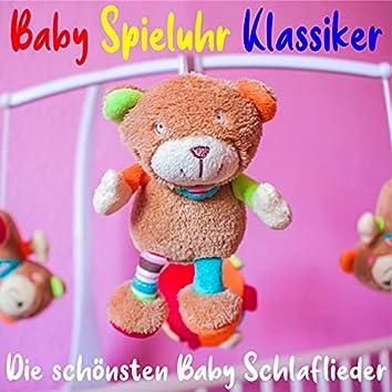 #Baby Spieluhr Klassiker (Die schönsten Schlaflieder und Kinderlieder als Einschlafhilfe)