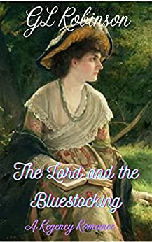 The Lord and The Bluestocking by [GL Robinson]