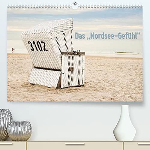 """Das\""""Nordsee-Gefühl\"""" (Premium, hochwertiger DIN A2 Wandkalender 2022, Kunstdruck in Hochglanz)"""