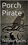 Porch Pirate
