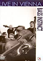 Bass Instinct - Live in Vienna [Import anglais]