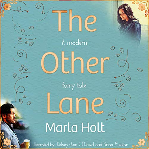The Other Lane: A Modern Fairy Tale Audiobook By Marla Holt cover art