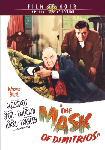 The Mask Of Dimitrios [DVD]
