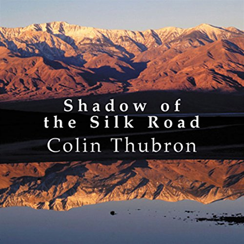 Shadow of the Silk Road audiobook cover art
