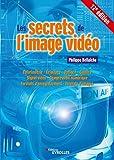 Les secrets de l'image vidéo - 12E EDITION
