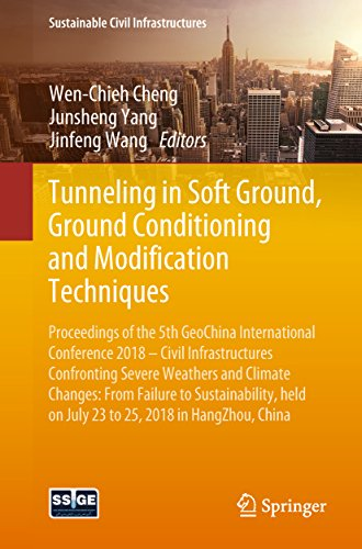 Tunneling in Soft Ground, Ground Conditioning and Modification Techniques: Proceedings of the 5th Ge