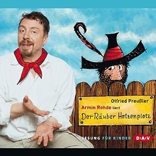 Der Räuber Hotzenplotz                   Autor:                                                                                                                                 Otfried Preußler                               Sprecher:                                                                                                                                 Armin Rohde                      Spieldauer: 2 Std. und 26 Min.     92 Bewertungen     Gesamt 4,7