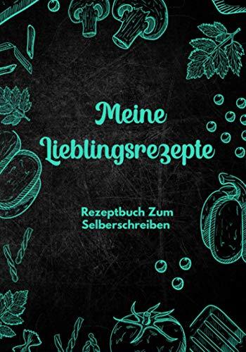 Rezeptbuch Zum Selberschreiben: DIY Kochbuch Mit Inhaltsverzeichnis Backbuch Schreiben Mit Platz Für 125 Rezepte Und Viele Notizen Für Ausfüllen Ihrer Lieblingsrezepte (Gemüseblau)