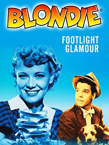 Blondie Footlight Glamour