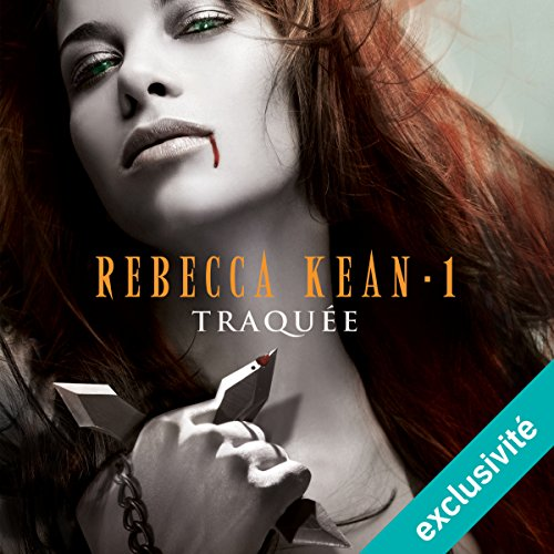 Traquée (Rebecca Kean 1) audiobook cover art
