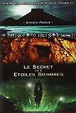 Chroniques du Girku Secret des etoiles sombres Tome 1 by Parks Anton(2007-12-01) - NOUVELLE TERRE - 01/01/2007