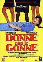 Donne Con Le Gonne [Italian Edition]