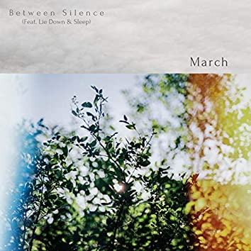March (feat. Lie Down & Sleep)