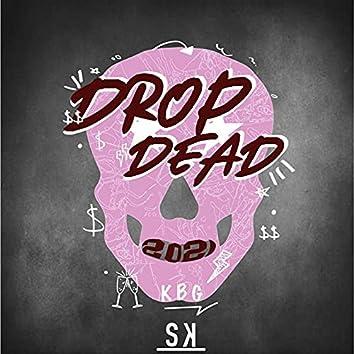 Drop Dead 2021
