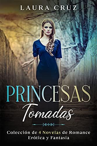 Princesas Tomadas de Laura Cruz