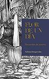 Flor de un día: Recuerdos de amores