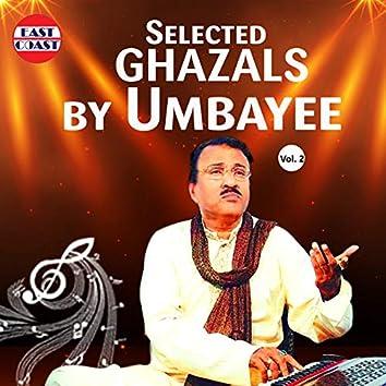 Selected Ghazals By Umbayee, Vol. 2
