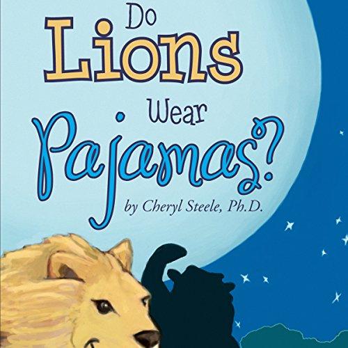 Do Lions Wear Pajamas? audiobook cover art