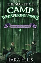 The Secret of Camp Whispering Pines: Samantha Wolf Mysteries #2 (Volume 2)