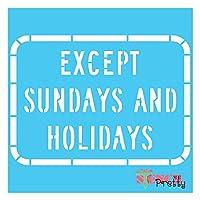 ステンシル - 日曜日と祝日を除きDIYペイントサインテンプレート Multipack (S, XL, MA) SSP-AS43-S-XL-MA