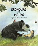 Gronours et Pic-Pic
