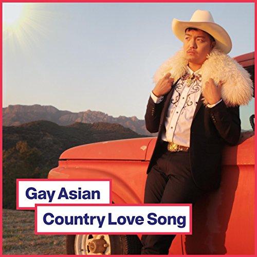 Gay Asian Country Love Song (feat. Nathan Ramos)