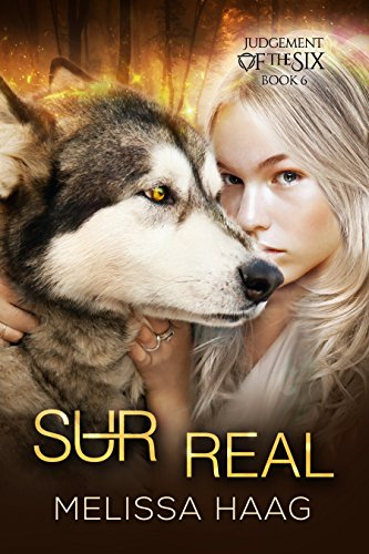Book: (Sur)real (Judgement of the Six Book 6) by Melissa Haag