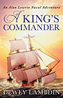 A King's Commander (The Alan Lewrie Naval Adventures)
