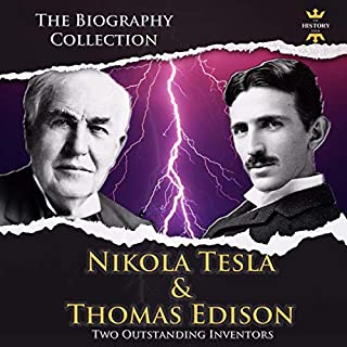 The Entire Life Story of Tesla & Edison: Giants of Electrical Engineering audiobook cover art
