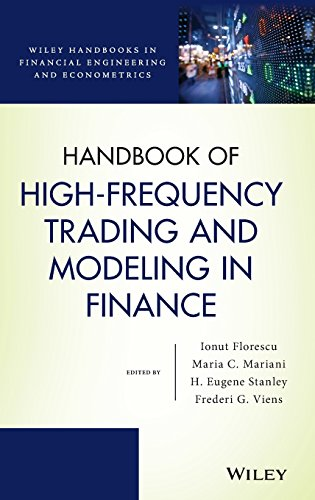 Download Handbook of High-Frequency Trading and Modeling in Finance (Wiley Handbooks in Financial Engineering and Econometrics) 1118443985
