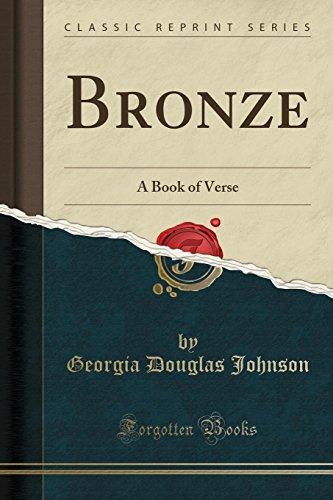 Bronze: A Book of Verse (Classic Reprint)