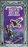 Track of the White Wolf (Cheysuli Book 4) (English Edition)