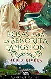 Rosas para la señorita Langston (Minstrel Valley 20)