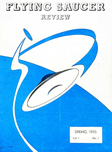 Flying Saucer Review - Vol. 1, N. 1: Spring 1955 (FSR) (English Edition)