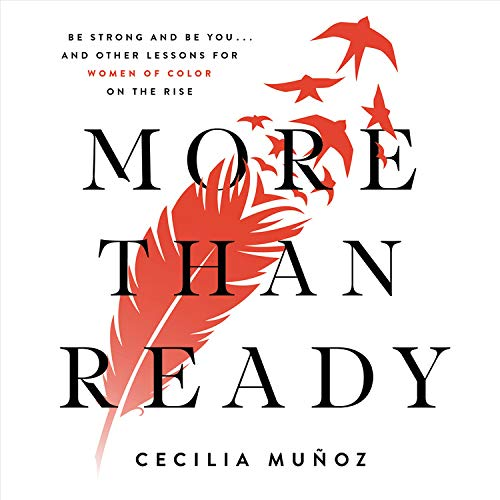More than Ready Audiobook By Cecilia Munoz cover art