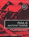 Rails AntiPatterns: Best Practice Ruby on Rails Refactoring (Addison-Wesley Professional Ruby) (Addison-Wesley Professional Ruby Series) - Chad Pytel / Tammer Saleh Pytel / Saleh