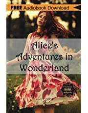 Alice's Adventures in Wonderland: Includes Digital Mp3 Audiobook Inside: Classic Book Collection