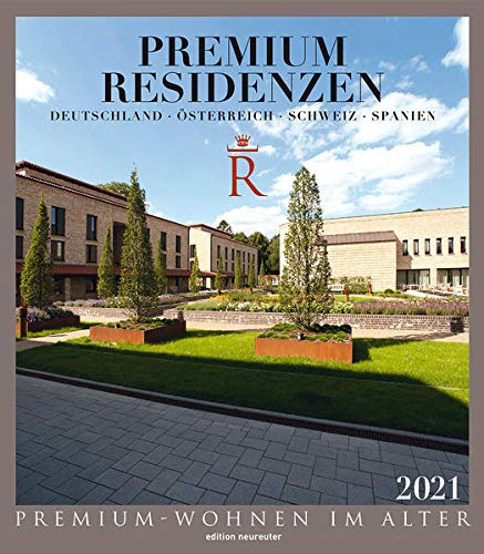 Premium Residenzen: Premium-Wohnen im Alter