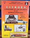 Citroën - L'histoire et les secrets de son Bureau d'études ,